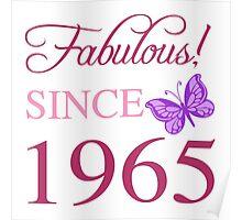 Fabulous Since 1965 Poster