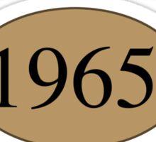 1965 Authentic Original Sticker