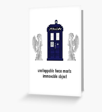 Unstoppable force meets immovable object Greeting Card