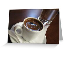 A cup of strong Greek Coffee Greeting Card