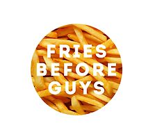 FRIES BEFORE GUYS by chekhovs