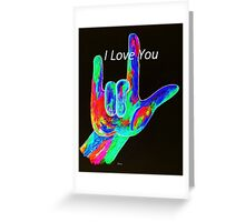 American Sign Language I LOVE YOU on Black Greeting Card