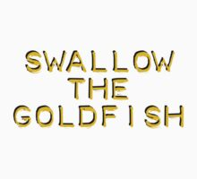 Swallow The Goldfish by ollysdirection