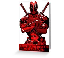 Deadpool - meet the cure Greeting Card
