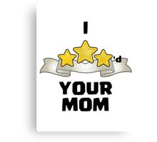 Clash of Clans - I Three Starred Your Mom - Gold Edition Canvas Print