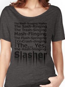 The Hash-Slinging Slasher Women's Relaxed Fit T-Shirt