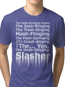The Hash-Slinging Slasher Black on White Tri-blend T-Shirt