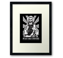 PEACE LOVE EMPATHY Framed Print