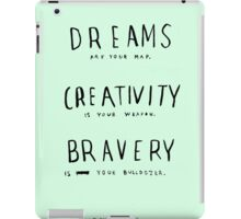 DREAMS CREATIVITY BRAVERY iPad Case/Skin