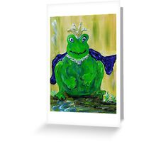 King for a Day Greeting Card
