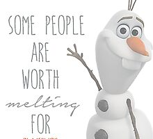 Olaf- Because you're worth it. by skohli