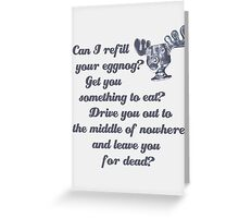 Refill Your Eggnog Greeting Card