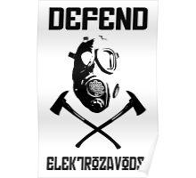 Defend Elektro Dayz  Poster