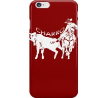 """Charro Up"" iPhone Case/Skin"