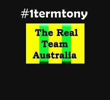 #1termtony/1termtony/ The Real Team Australia Unisex T-Shirt