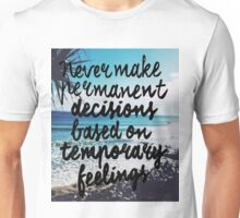 Permanent Decisions x Temporary Feelings w Background Unisex T-Shirt