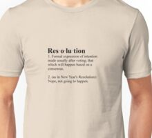 Definition: New Year's Resolution Unisex T-Shirt