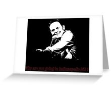Why are you going to Indianapolis Bill? Greeting Card