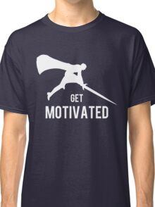 Get Motivated Classic T-Shirt