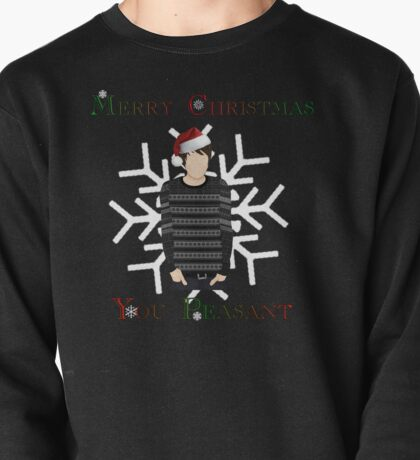Merry Christmas You Peasant (danisnotonfire) Pullover