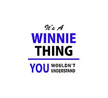 It's a WINNIE thing, you wouldn't understand !! by allnames