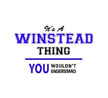 It's a WINSTEAD thing, you wouldn't understand !! by allnames