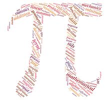 Pi: Maths Word Cloud 4 Photographic Print