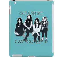 Pretty Little Liars: Got A Secret iPad Case/Skin