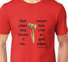 Legal judging! Unisex T-Shirt