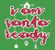 i am santa ready T-Shirt