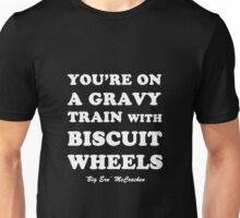 Kingpin - Gravy Train With Biscuit Wheels Unisex T-Shirt
