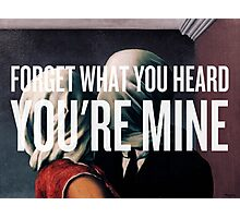 You're Mine Photographic Print