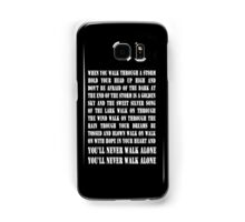 You'll Never Walk Alone - WHITE Samsung Galaxy Case/Skin