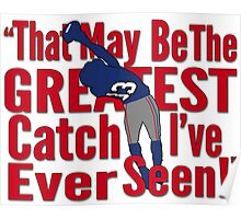 That May Be The Greatest Catch I've ever Seen Poster