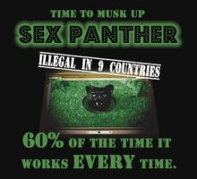 Anchorman - Sex Panther - FOR MEN ONLY by grayagi