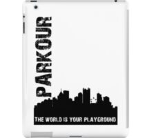 Parkour The world is your playground iPad Case/Skin