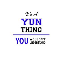 It's a YUN thing, you wouldn't understand !! by allnames