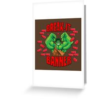 Break-It Banner Greeting Card