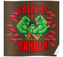 Break-It Banner Poster