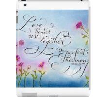 Love and Harmony handwritten verse art iPad Case/Skin