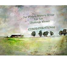 """Bucolic Vision- """"Our Planets Scenery Group"""" Winner Banner Challenge Photographic Print"""