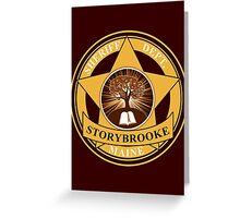 Storybrooke Sheriff Department Greeting Card