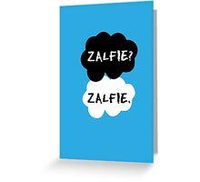 Zalfie - TFIOS Greeting Card