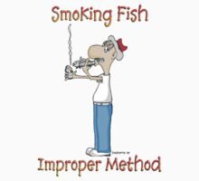 Improper method: Smokng fish by David Booth