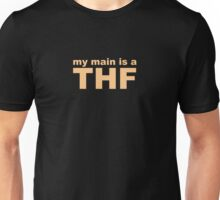 my main is a thief Unisex T-Shirt