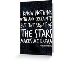 The Stars Make Me Dream Greeting Card