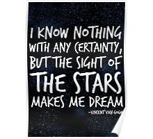 The Stars Make Me Dream Poster