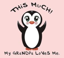Grandpa Loves Me ~ Baby Penguin One Piece - Short Sleeve