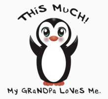 Grandpa Loves Me ~ Baby Penguin Baby Tee