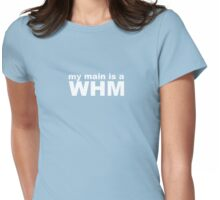 my main is a white mage Womens Fitted T-Shirt